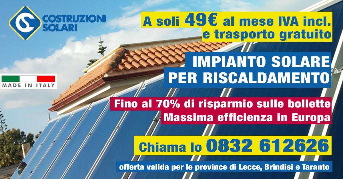 Riscaldamento Solare Offerta Lecce Brindisi Taranto