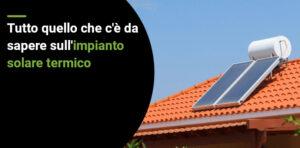 Quanto si risparmia con un impianto solare termico